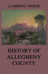Okładka: Allegheny County: Its Early History and Subsequent Development