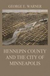 Okładka książki: Hennepin County and the City of Minneapolis