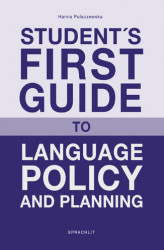 Okładka: Student´s First Guide to Language Policy and Planning