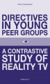 Okładka książki: Directives in Young Peer Groups. A Contrastive Study in Reality TV