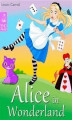Okładka książki: Alice in Wonderland - Alice's Adventures in Wonderland (Illustrated Edition)