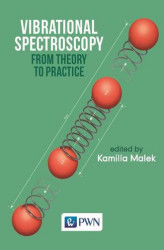 Okładka: Vibrational Spectroscopy: From Theory to Applications