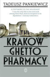 Okładka: The Krakow Ghetto Pharmacy