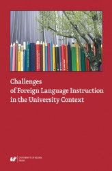 Okładka książki: Challenges of Foreign Language Instruction in the University Context