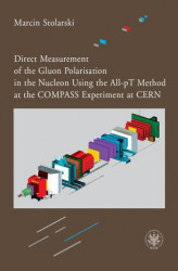 Okładka książki: Direct Measurement of the Gluon Polarisation in the Nucleon Using the All-pT Method at the COMPASS Experiment at CERN