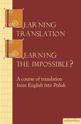 Okładka książki: Learning translation – Learning the impossible?