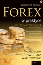 Forex w praktyce. vademecum inwestora walutowego. wydanie ii rozszerzone * blogger.com