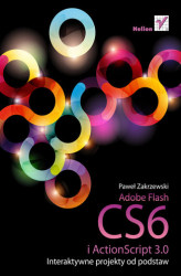 Okładka: Adobe Flash CS6 i ActionScript 3.0. Interaktywne projekty od podstaw