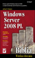 Okładka książki: Windows Server 2008 PL. Biblia - Jeffrey R. Shapiro
