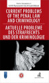 Okładka książki: Current problems of the penal Law and Criminology. Aktuelle probleme des Strafrechs und der Kriminologie