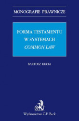 Okładka: Forma testamentu w systemach common law