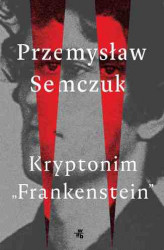 "Okładka: Kryptonim ""Frankenstein"""