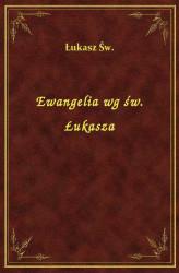 Znalezione obrazy dla zapytania ewangelia Łukasza
