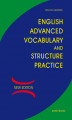 Okładka książki: English Advanced Vocabulary and Structure Practice