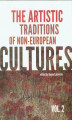 Okładka książki: The artistic traditions of non-european cultures vol.2 - Bogna Łakomska