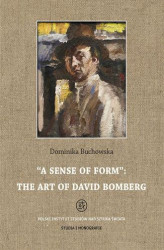 Okładka: A sense of form the art of David Bomberg