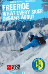 Okładka: Freeride - What Every Skier Dreams About