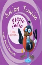 Ptasie Radio I Inne Wiersze Julian Tuwim 000 Zł