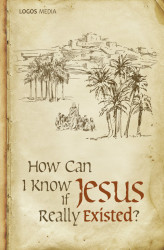 Okładka: How Can I Know if Jesus Really Existed?