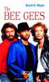 Okładka książki: The Bee Gees - David N. Meyer
