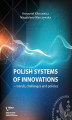 Okładka książki: Polish systems of innovations  trends, challenges and policies