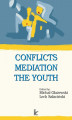 Okładka książki: Conflicts – Mediation – The Youth