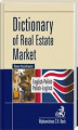 Okładka książki: Dictionary of Real Estate Market. English-Polish, Polish-English