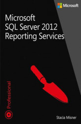 Okładka: Microsoft SQL Server 2012 Reporting Services Tom 1 i 2