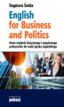 Okładka książki: English for Business and Politics - Dagmara Świda