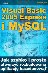Okładka: Visual Basic 2005 Express i MySQL