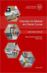 Okładka książki: Chemistry for Medical and Dental Course