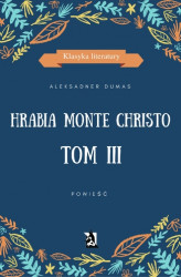 Okładka: Hrabia Monte Christo tom III