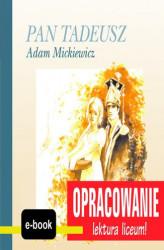 Pan Tadeusz Adam Mickiewicz Opracowanie Andrzej I Kordela M
