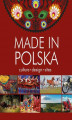 Okładka książki: Made in Polska. Culture - design - sites