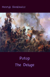 Okładka: Potop - The Deluge. An Historical Novel of Poland, Sweden, and Russia