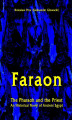Okładka książki: Faraon - The Pharaoh and the Priest. An Historical Novel of Ancient Egypt