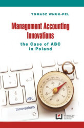 Okładka: Management Accounting Innovations the Case of ABC in Poland