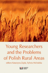 Okładka książki: Young Researchers and the Problems of Polish Rural Areas