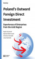 Okładka książki: Poland's Outward Foreign Direct Investment. Experiences of Enterprises from the Łódź Region