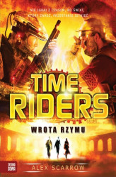 Okładka: Time Riders. Wrota Rzymu