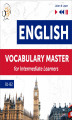 Okładka książki: English Vocabulary Master for Intermediate Learners (Level B1 – B2)