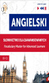 Okładka książki: Angielski. Słownictwo dla zaawansowanych: English Vocabulary Master for Advanced Learners (Słuchaj i Ucz się – Poziom B2-C1) - Dorota Guzik
