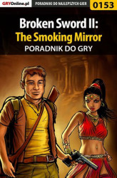 Okładka: Broken Sword II: The Smoking Mirror - poradnik do gry
