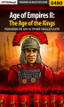 Okładka książki: Age of Empires II: The Age of the Kings - Single Player - poradnik do gry