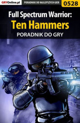 Okładka: Full Spectrum Warrior: Ten Hammers - poradnik do gry