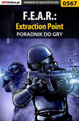 Okładka: F.E.A.R.: Extraction Point - poradnik do gry