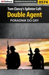 Okładka: Tom Clancy's Splinter Cell: Double Agent - poradnik do gry
