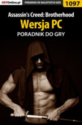 Okładka: Assassin's Creed: Brotherhood - PC - poradnik do gry