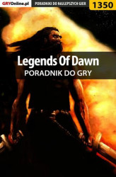 Okładka: Legends Of Dawn - poradnik do gry