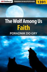 Okładka: The Wolf Among Us - Faith - poradnik do gry